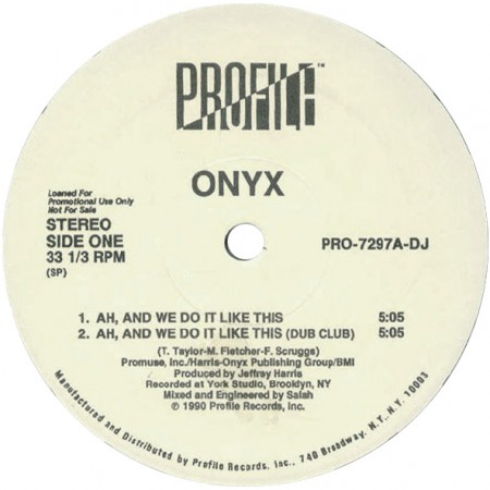 Onyx - Ah, And We Do It Like This