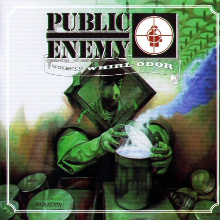 Public Enemy - Ne Whirl Odor