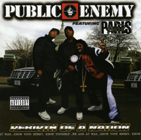 Public Enemy - Rebirth of Nation