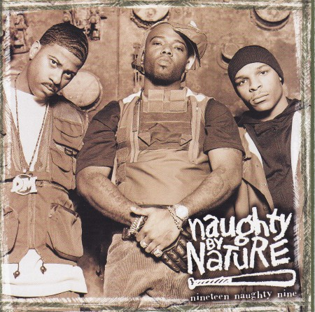 Naughty by Nature - Nineteen Naughty Nine: Nature's Fury