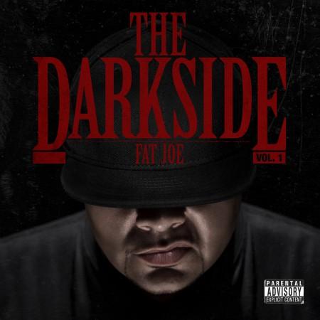 Fat Joe - The Darkside Vol. 1