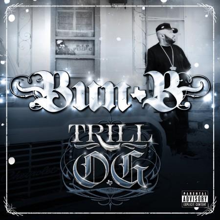 Bun B - Trill O.G.