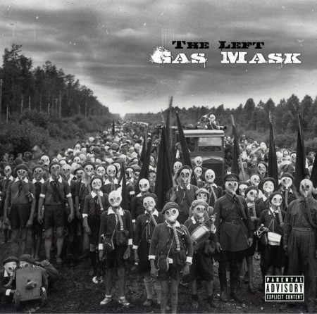 The Left - Gas Mask