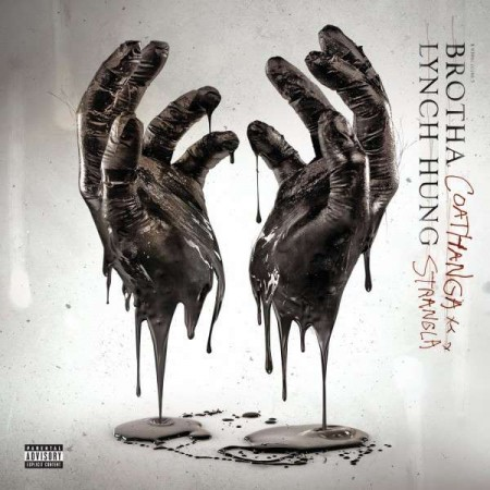 Brotha Lynch Hung - Coathangastrangla