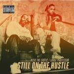 Neek the Exotic - Still on the Hustle