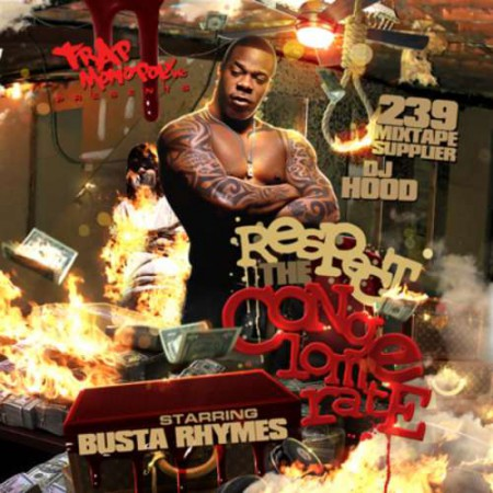 Busta Rhymes - Respect The Conglomorate