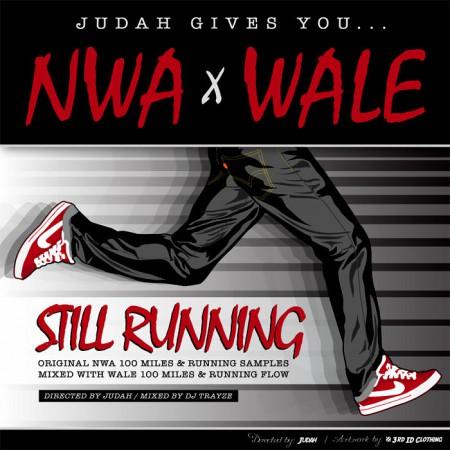 Judah x N.W.A x Wale - Still Running