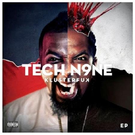 Tech N9ne - Klusterfuck
