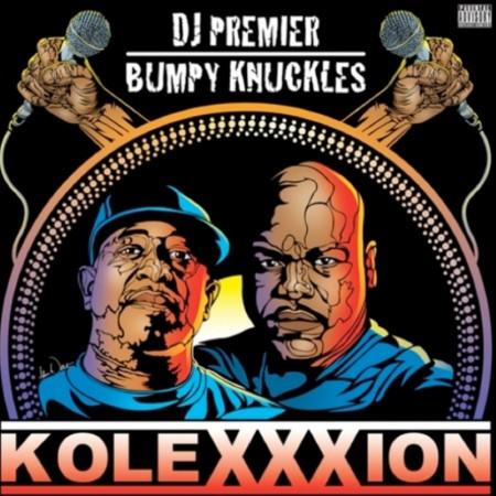 """DJ Premier & Bumpy Knuckles """"The KoleXXXion"""""""