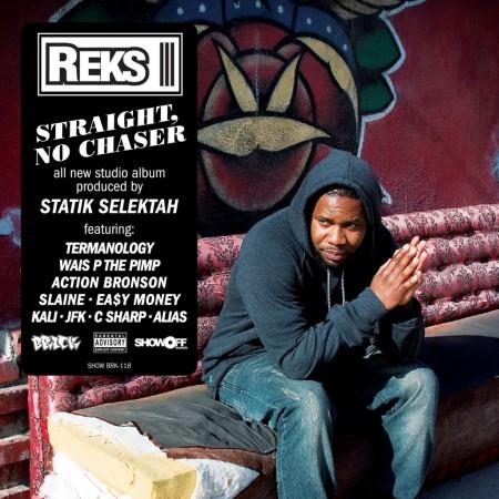 Reks - Straight, No Chaser