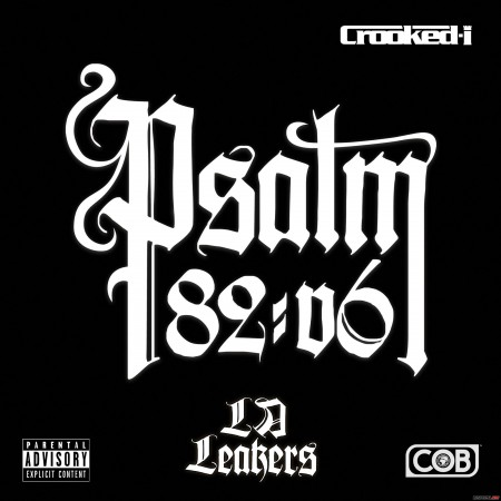 Crooked I - Psalm 82:V6