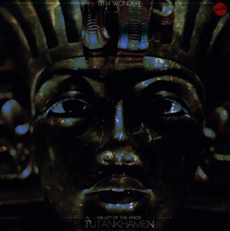 9th Wonder - Tutankhaman