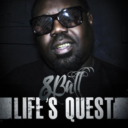 8Ball - Life's Quest (2012)