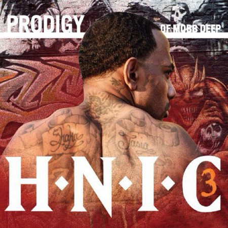 Prodigy - H.N.I.C.3