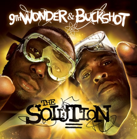 9th Wonder & Buckshot - The Solution